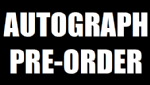 4th October - Autograph Pre-Order